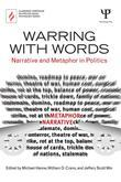 Warring with Words: Narrative and Metaphor in Politics: Narrative and Metaphor in Politics