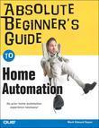 Absolute Beginner's Guide to Home Automation