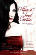 Almost Final Curtain: A Vampire Princess Novel
