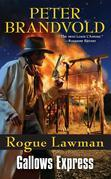 Rogue Lawman #6: Gallows Express