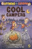 Raymond and Graham: Cool Campers: Cool Campers
