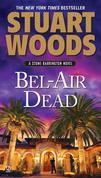 Bel-Air Dead: A Stone Barrington Novel
