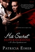 His Secret Superheroine (A St. Louis Superheroes Novel)
