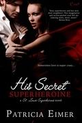 His Secret Superheroine (A St. Louis Superheroes Novel)