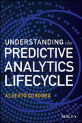 Understanding the Predictive Analytics Lifecycle