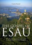 The Gospel of Esau: Relief Reconstruction and Redemption Government will be on His Shoulders