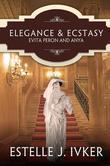 Elegance & Ecstasy: Evita Peron and Anya