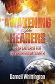 Awakening the Hearers