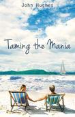 Taming the Mania
