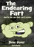The Endearing Fart: Sad be the ass that can't rejoice