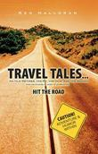 TRAVEL TALES...: An Old Retiree, His RV, His Dog, and His Woman (not necessarily in order of preference) HIT THE ROAD