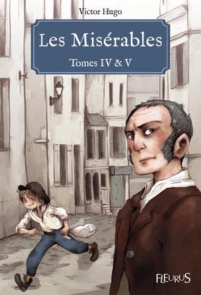 Les Misérables - Tomes IV & V