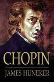 Chopin: The Man and His Music