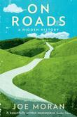 On Roads: A Hidden History