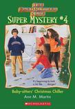 The Baby-Sitters Club Super Mystery #4: Christmas Chiller