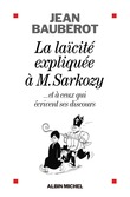 La Laïcité expliquée à Monsieur Sarkozy
