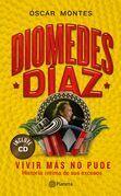 Diomedes Diaz - Vivir mas no pude +CD