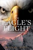 An Eagle's Flight: Second Edition