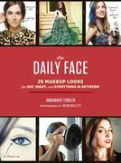 The Daily Face: 25 Makeup Looks for Day, Night, and Everything In Between!