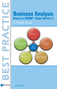 Business Analysis Based on BABOK® Guide Version 2 - A Pocket Guide