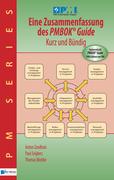 Eine Zusammenfassung des PMBOK® Guide  5th Edition - Kurz und Bündig