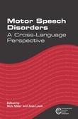 Motor Speech Disorders: A Cross-Language Perspective
