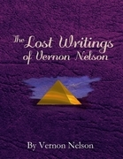 The Lost Writings of Vernon Nelson