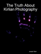 The Truth About Kirlian Photography