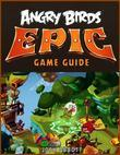 Angry Birds Epic Game Guide