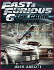 Fast and Furious 6 the Game Guide