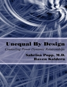 Unequal By Design: Counseling Power Dynamic Relationships