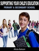 Supporting Your Child's Education - Primary & Secondary School