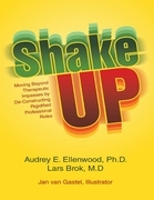 Shake Up: Moving Beyond Therapeutic Impasses By Deconstructing Rigidified Professional Roles