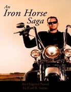 An Iron Horse Saga