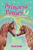 Princess Ponies 4: A Unicorn Adventure!