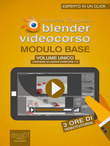 Blender Videocorso. Modulo Base volume unico