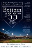 Bottom of the 33rd: Hope and Redemption in Baseball's Longest Game