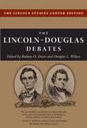 The Lincoln-Douglas Debates: The Lincoln Studies Center Edition