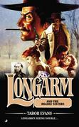 Longarm #430: Longarm and the Deadly Sisters
