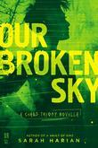 Our Broken Sky: A Chaos Theory Novella