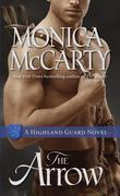 The Arrow: A Highland Guard Novel