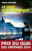 Le Sang de la trahison: Prix du quai des orfèvres 2014