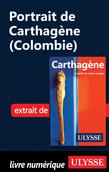 Portrait de Carthagène (Colombie)