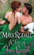 Maya Rodale - A Tale of Two Lovers