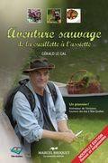 Aventure sauvage (2e édition revue et augmentée)