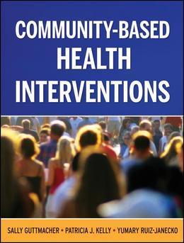 Community-Based Health Interventions