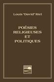 Louis Riel - Poésies religieuses et politiques
