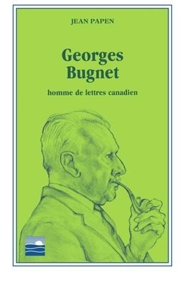 Georges Bugnet , homme de lettres canadien