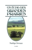 Un écho des grandes prairies