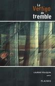 Le Vertigo du tremble